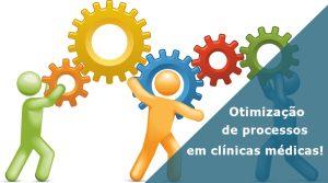 Otimização de processos em clínicas médicas